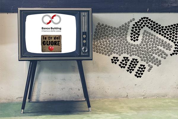 """Banco Building a \""""La TV del Cuore\"""""""